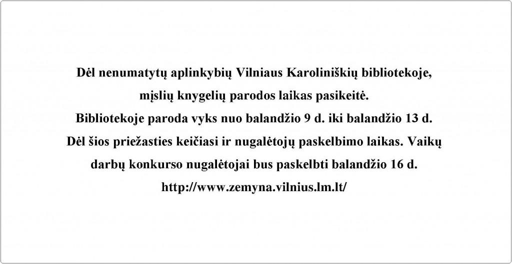 Dėl nenumatytų aplinkybių Vilniaus Karoliniškių bibliotekoje